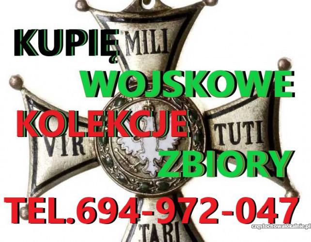 KUPIĘ WOJSKOWE STARE KOLEKCJE,ZBIORY TELEFON 694-972-047